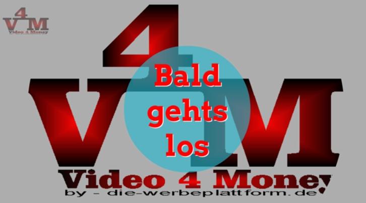 Informationen zu video4money DEUTSCHE PLATTFORM NEU Stellen & Kurse