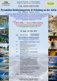 Pyramiden-Entdeckungsreise & Erholung an der Adria / All Inklusive / 8 Tage