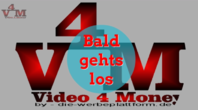Informationen zu video4money DEUTSCHE PLATTFORM NEU